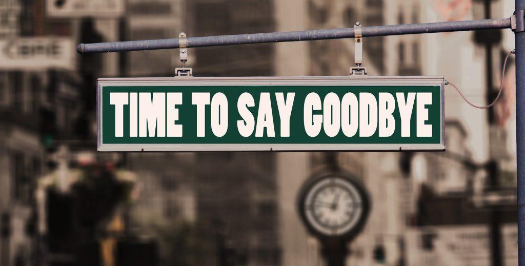 straßenschild: time to say goodbye